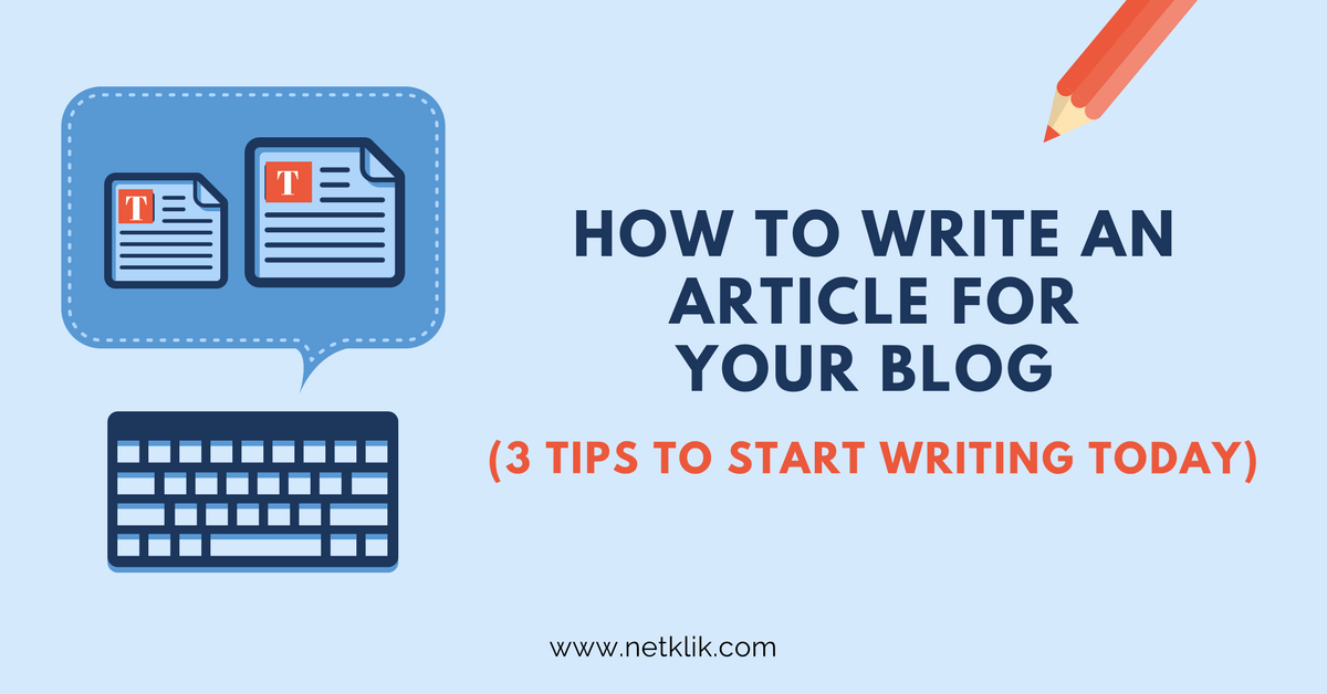 how to write an article for your blog