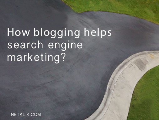 how blogging helps search engine marketing